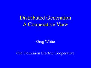 Distributed Generation A Cooperative View