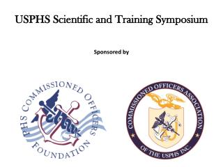 USPHS Scientific and Training Symposium Sponsored by
