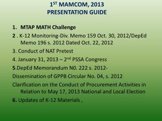 1 ST  MAMCOM, 2013 PRESENTATION GUIDE