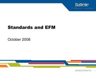 Standards and EFM