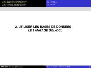 2. UTILISER LES BASES DE DONNEES LE LANGAGE SQL-DCL