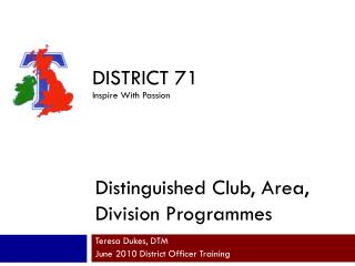 Distinguished Club, Area, Division Programmes