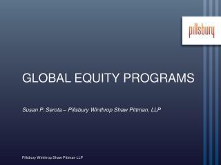 GLOBAL EQUITY PROGRAMS