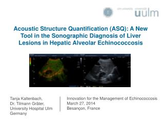 Innovation for the Management of Echinococcosis March 27, 2014 Besançon, France