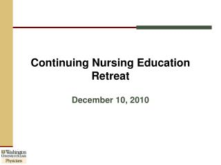 Continuing Nursing Education Retreat