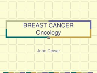 BREAST CANCER    Oncology