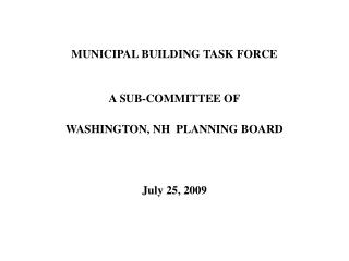MUNICIPAL BUILDING TASK FORCE