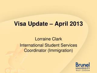 Visa Update � April 2013