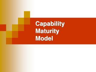 Capability Maturity Model