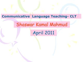 Communicative  Language Teaching- CLT