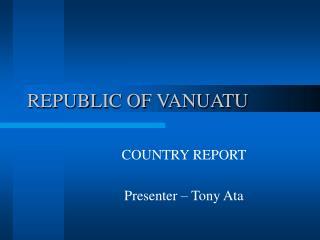 REPUBLIC OF VANUATU