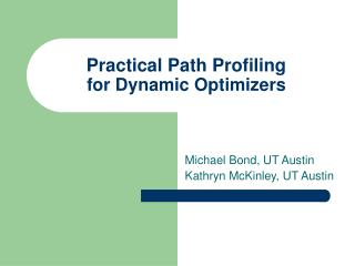 Practical Path Profiling for Dynamic Optimizers