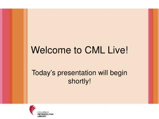 Welcome to CML Live!