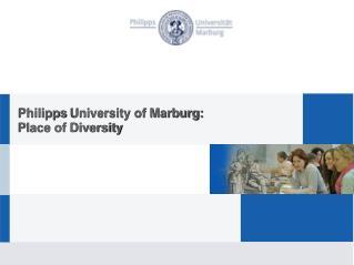 Philipps  University of Marburg: Place of Diversity