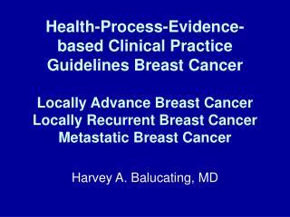 Harvey A. Balucating, MD