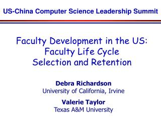 Faculty Development in the US: Faculty Life Cycle  Selection and Retention