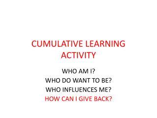 CUMULATIVE LEARNING ACTIVITY