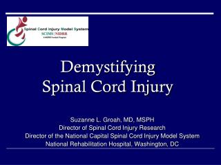 Demystifying Spinal Cord Injury