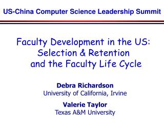 Faculty Development in the US: Selection & Retention   and the Faculty Life Cycle