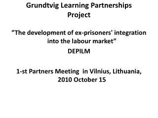Grundtvig Learning Partnerships  Project