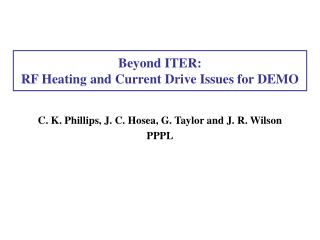 Beyond ITER:  RF Heating and Current Drive Issues for DEMO