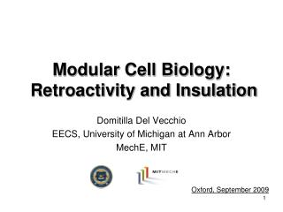 Modular Cell Biology:  Retroactivity and Insulation