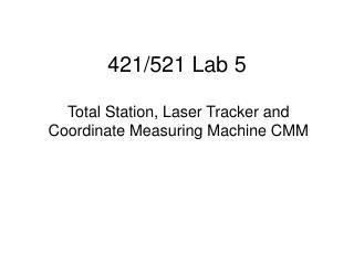 421/521 Lab 5