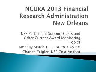 NCURA 2013 Financial Research Administration New Orleans