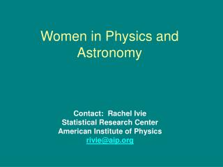 Women in Physics and Astronomy