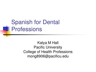 Spanish for Dental Professions
