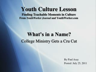 What's in a Name? College Ministry Gets a Cru Cut