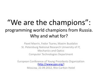 """We are the champions"": programming world champions from Russia. Why and what  for?"