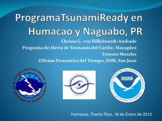 ProgramaTsunamiReady en Humacao y Naguabo, PR