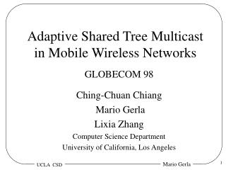 Adaptive Shared Tree Multicast  in Mobile Wireless Networks