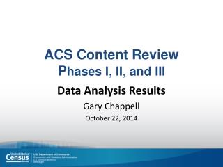 ACS Content Review P hases I, II, and III