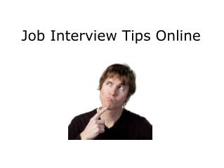 Job Interview Tips Online