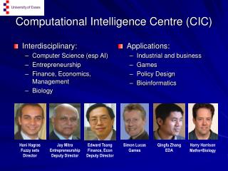 Computational Intelligence Centre (CIC)
