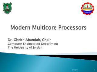 Modern Multicore  P rocessors