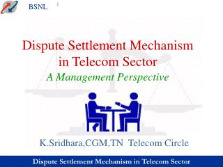 Dispute Settlement Mechanism in Telecom Sector