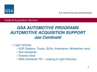 GSA AUTOMOTIVE PROGRAMS  AUTOMOTIVE ACQUISITION SUPPORT  Joe  Continetti