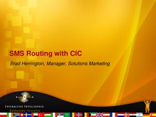 SMS Routing with CIC
