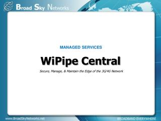 WiPipe Central