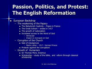 Passion, Politics, and Protest:  The English Reformation