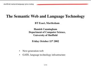 The Semantic Web and Language Technology BT Exact, Martlesham
