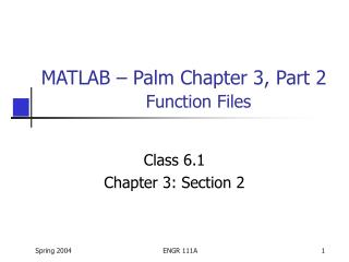 MATLAB – Palm Chapter 3, Part 2 Function Files