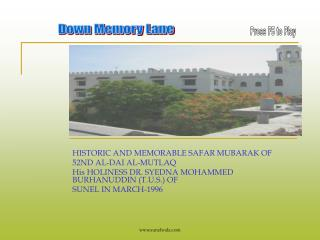 HISTORIC AND MEMORABLE SAFAR MUBARAK OF  52ND AL-DAI AL-MUTLAQ