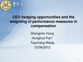 CEO hedging opportunities and the weighting of performance measures in compensation