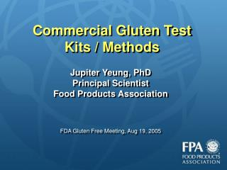 Commercial Gluten Test Kits / Methods
