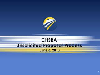 CHSRA  Unsolicited Proposal Process