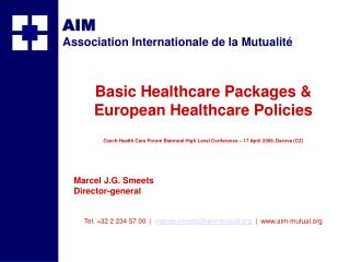 Basic Healt h care Packages & European Healthcare Policies